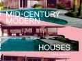 Atlas of Mid-Century Houses, Dominic Bradbury, Phaidon