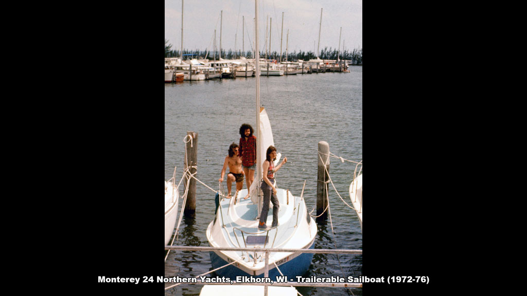 Monterey 24 Northern Yachts, Elkhorn, WI - Trailerable Sailboat (1972-76) - Ronald Petralito - Architectural Designer