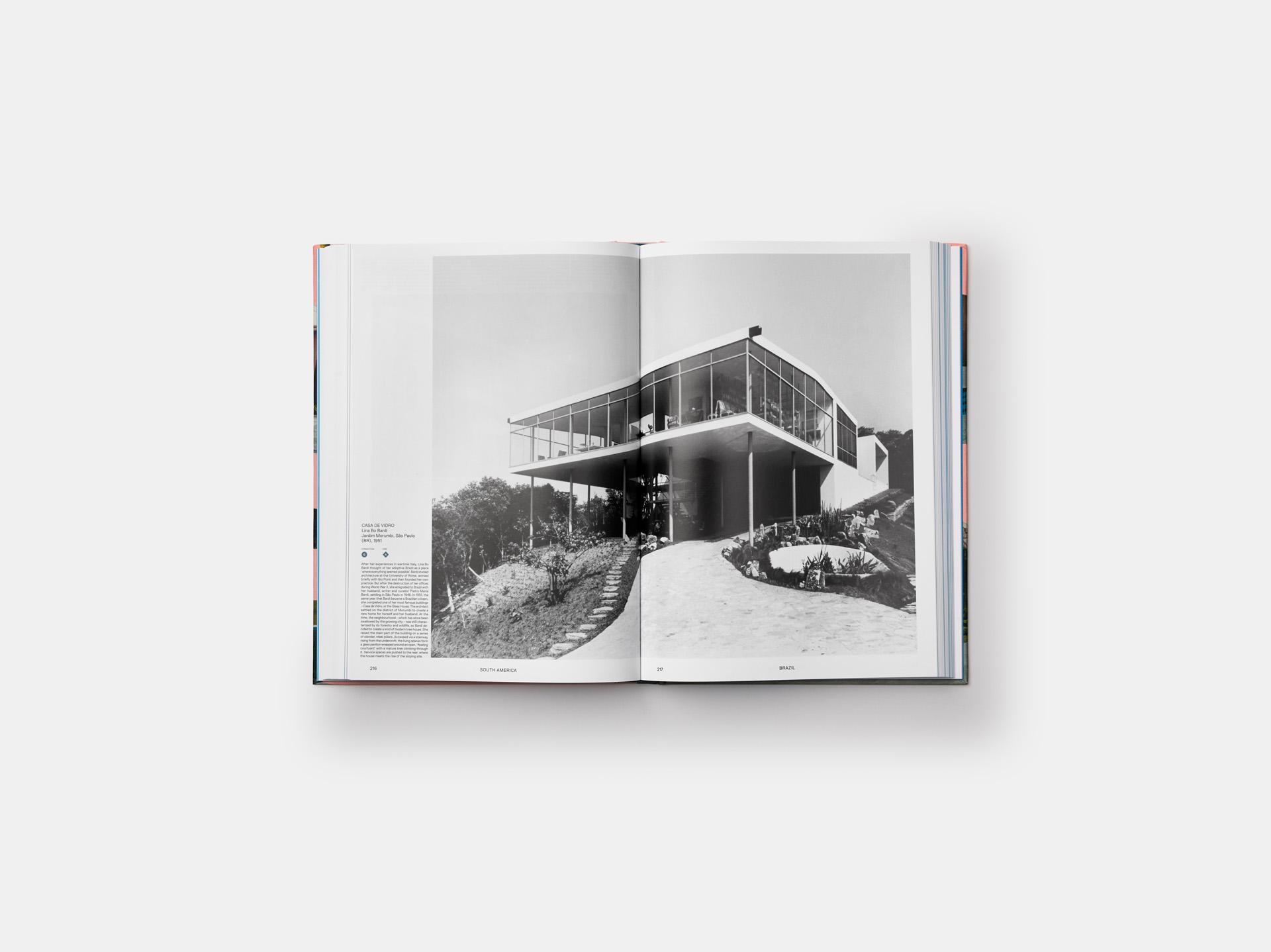 Atlas of Mid-Century Houses, Dominic Bradbury, Phaidon; South America: Brazil: Casa de Vidro, Lina Bo Bardi, Jardim Morumbi, São Paulo, 1951 (pages 216-217)