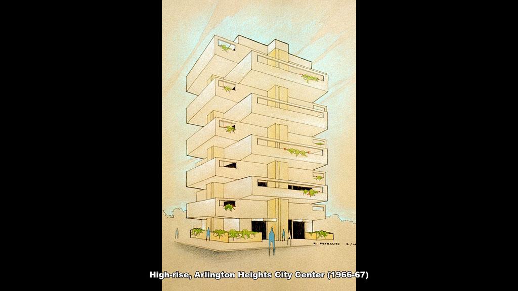 High-rise, Arlington Heights City Center (1966-67) - Ronald Petralito - Architectural Designer